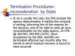 termination procedures reconsideration by state