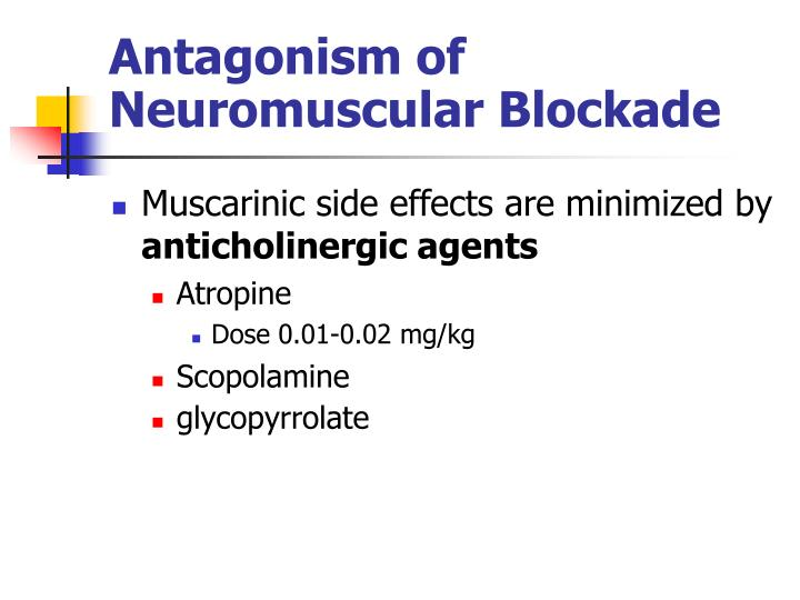 Antagonism of Neuromuscular Blockade