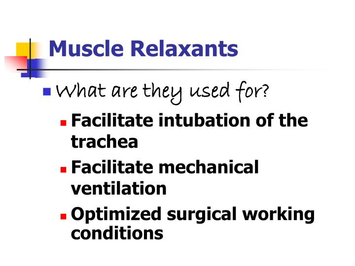 Muscle relaxants1