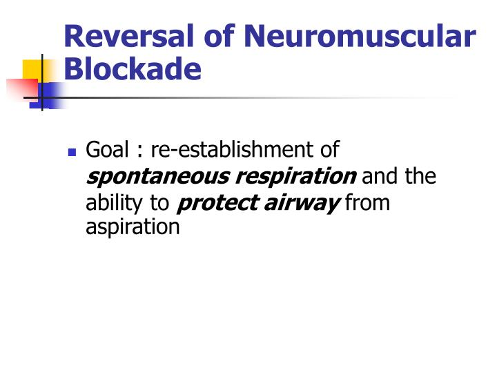 Reversal of Neuromuscular Blockade