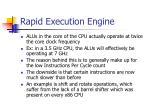 rapid execution engine