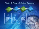 truth ethic of global system