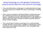 string cosmology as a link between fundamental physics and the data from lhc and from cosmology