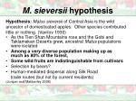 m sieversii hypothesis2