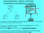 generalization share common properties and behavior contd