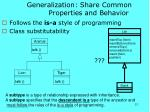 generalization share common properties and behavior