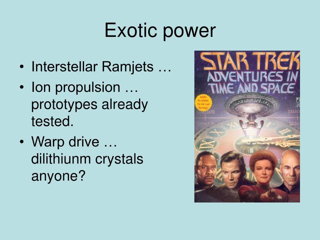 Exotic power