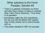 other solutions to the fermi paradox solution 3