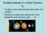 suitable planets in a solar system p s