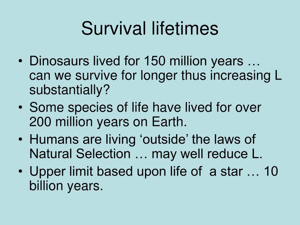 Survival lifetimes