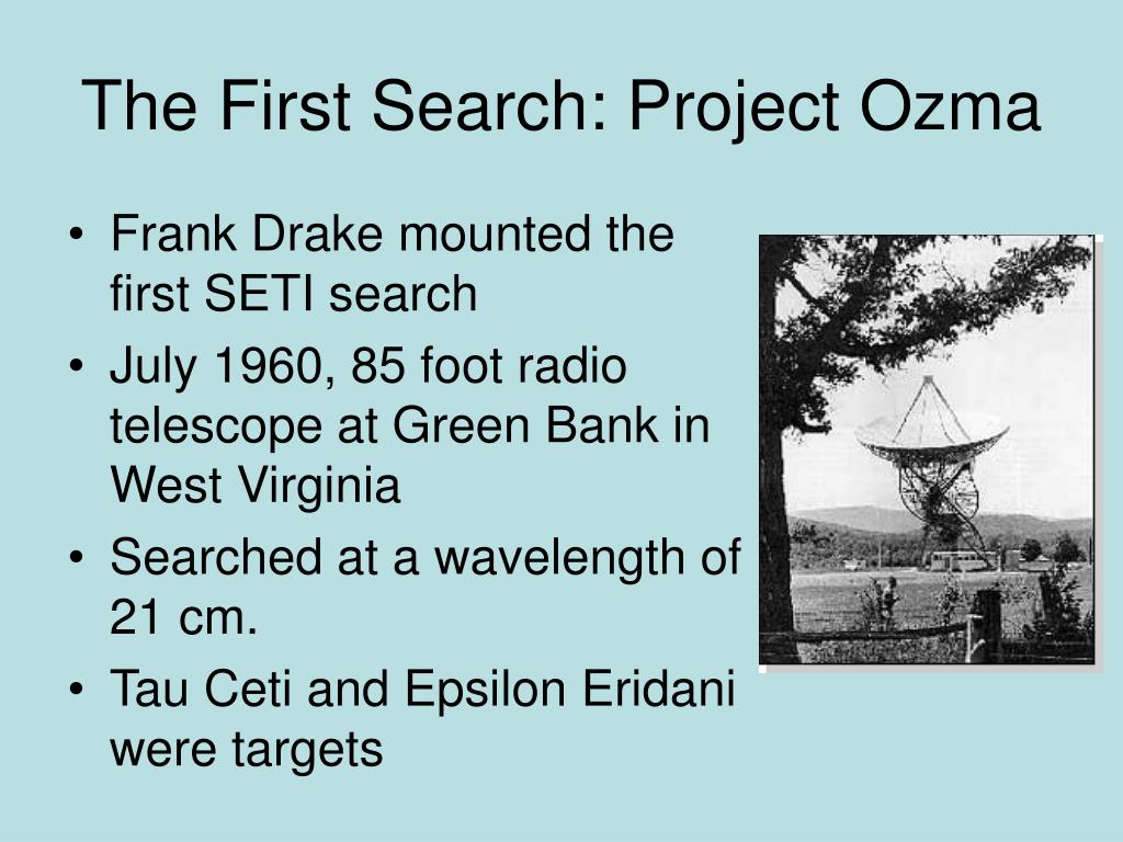 The First Search: Project Ozma