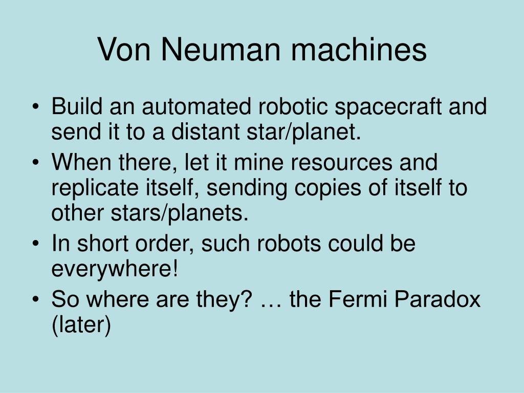 Von Neuman machines