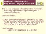 framework of reference for early second language acquisition