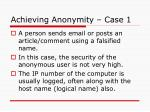 achieving anonymity case 1