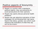 positive aspects of anonymity
