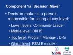 component 1a decision maker
