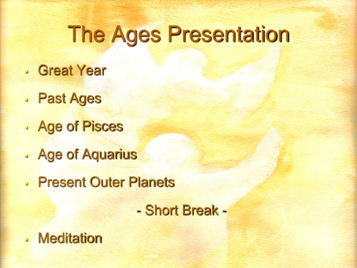 The ages presentation