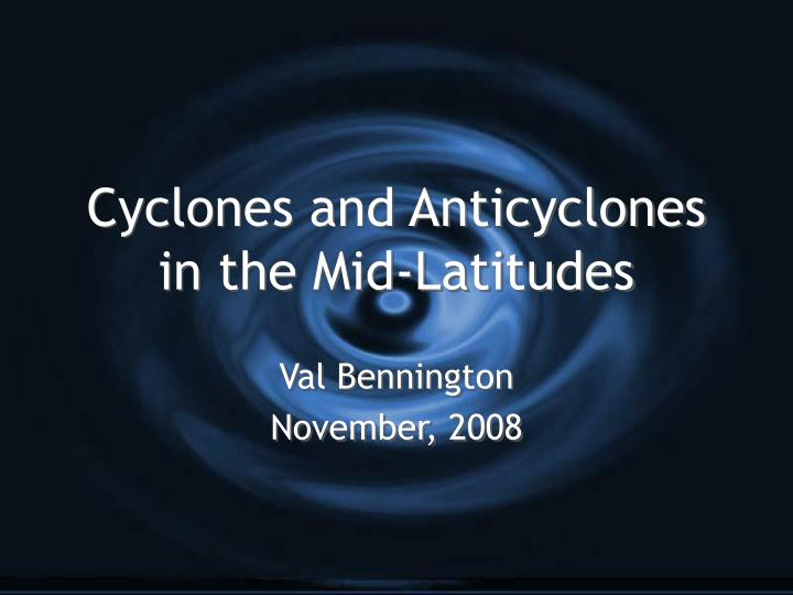 cyclones and anticyclones in the mid latitudes n.