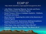 ecap 07 http www roboethics org ecap2007 programme html1