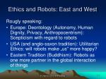 ethics and robots east and west
