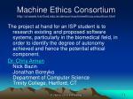 machine ethics consortium http uhaweb hartford edu anderson machineethicsconsortium html10