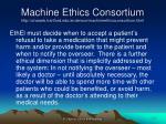 machine ethics consortium http uhaweb hartford edu anderson machineethicsconsortium html4