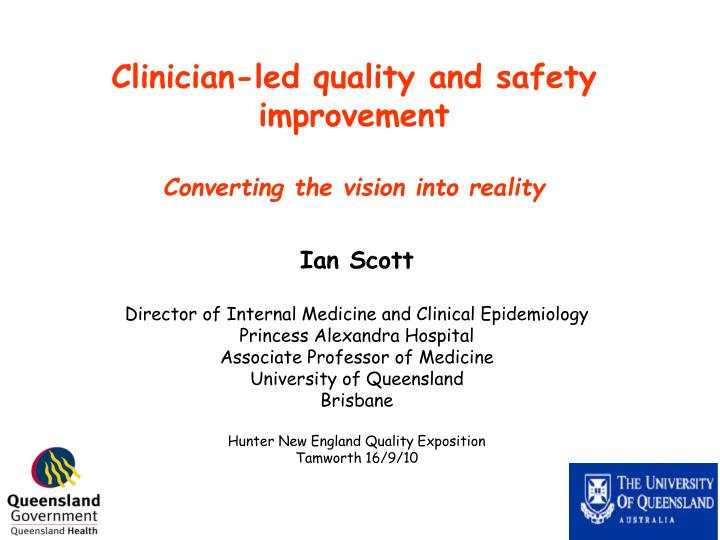clinician led quality and safety improvement converting the vision into reality n.