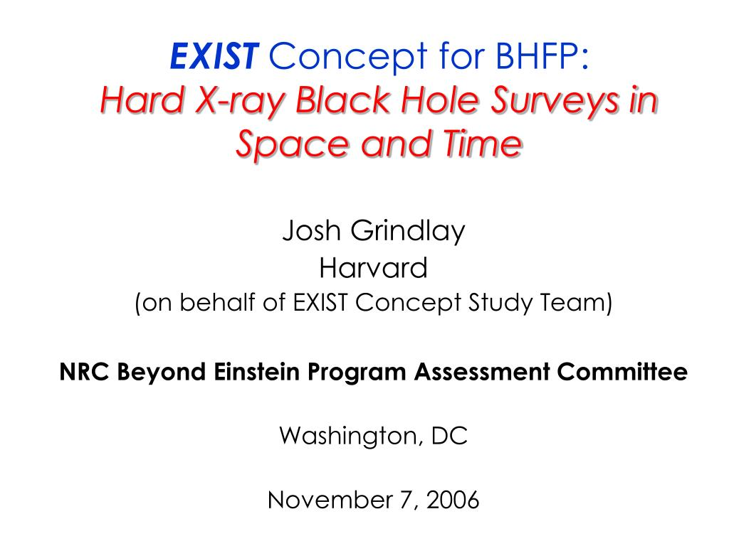 exist concept for bhfp hard x ray black hole surveys in space and time l.