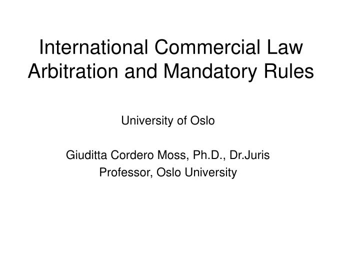 international commercial law arbitration and mandatory rules n.