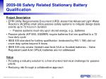 2009 08 safety related stationary battery qualification