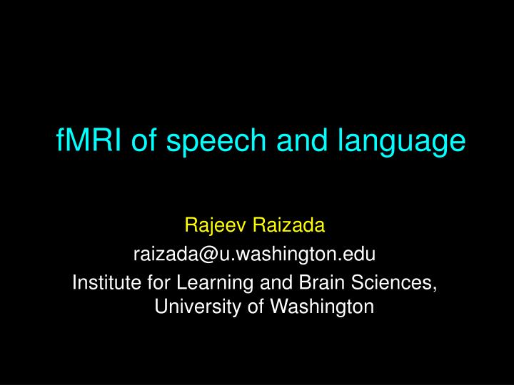 fmri of speech and language n.