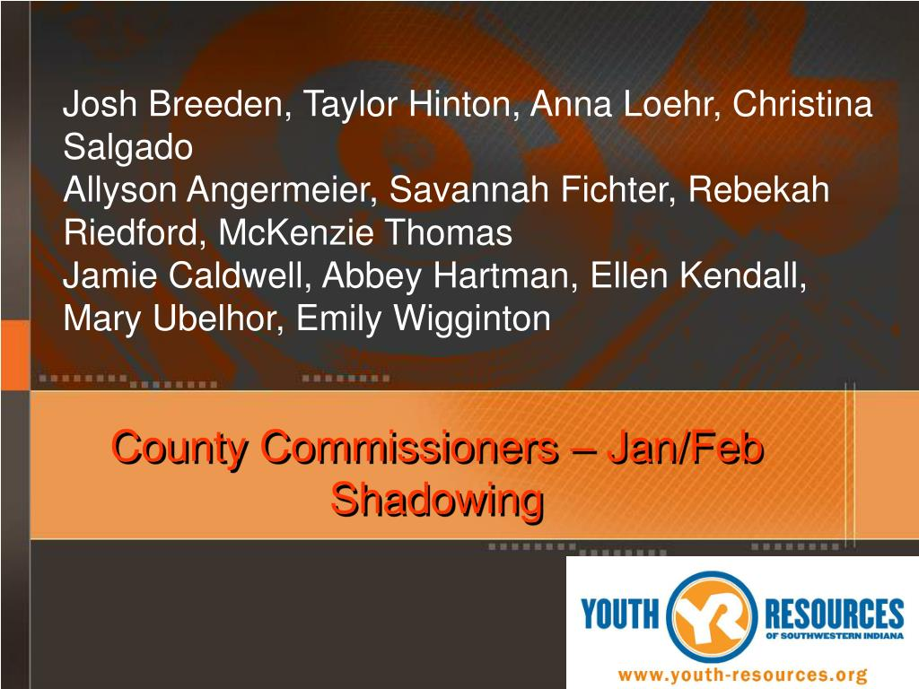 County Commissioners – Jan/Feb Shadowing
