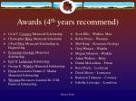 awards 4 th years recommend