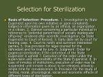 selection for sterilization