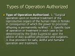 types of operation authorized