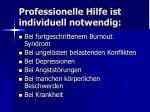 professionelle hilfe ist individuell notwendig
