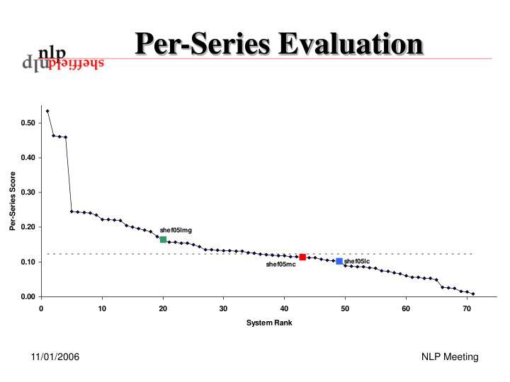 Per-Series Evaluation