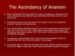 the ascendancy of arianism