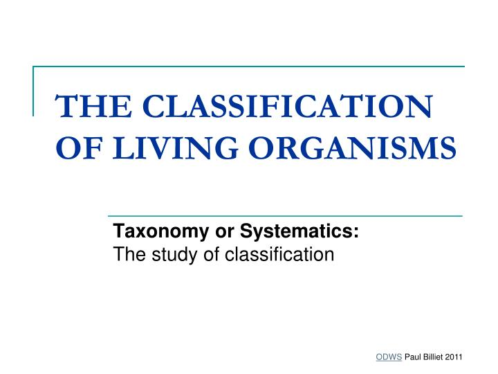 the classification of living organisms n.