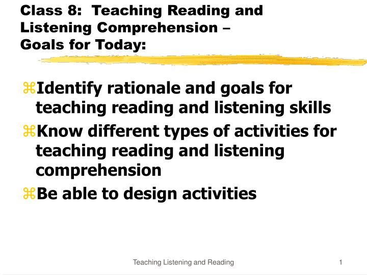 class 8 teaching reading and listening comprehension goals for today n.