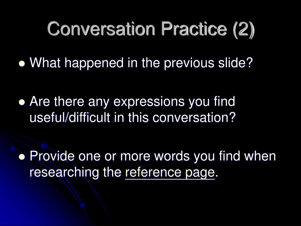 Conversation Practice (2)