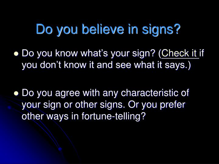 Do you believe in signs