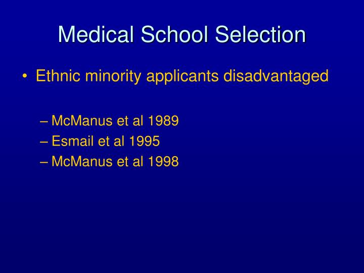 Medical School Selection