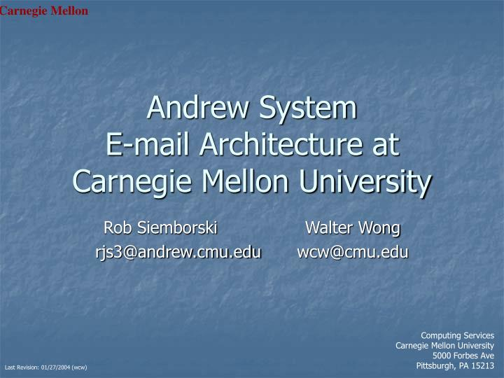 andrew system e mail architecture at carnegie mellon university n.