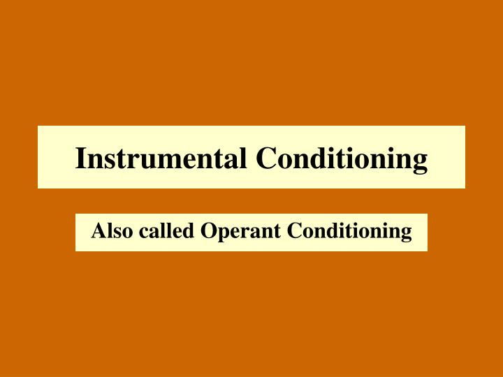 instrumental conditioning paper Operant conditioning (sometimes referred to as instrumental conditioning) is a method of learning that occurs through rewards and punishments for behaviorthrough operant conditioning, an association is made between a behavior and a consequence for that behavior.