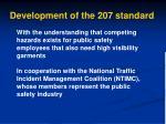 development of the 207 standard
