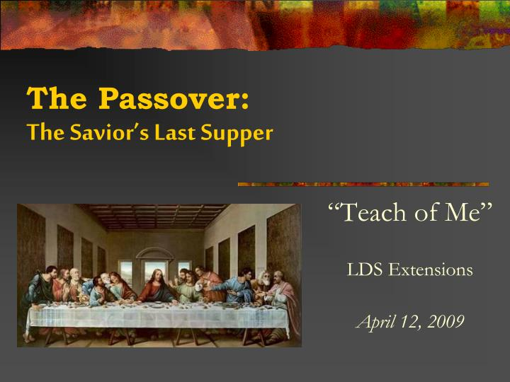 the passover the savior s last supper n.