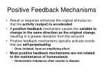 positive feedback mechanisms