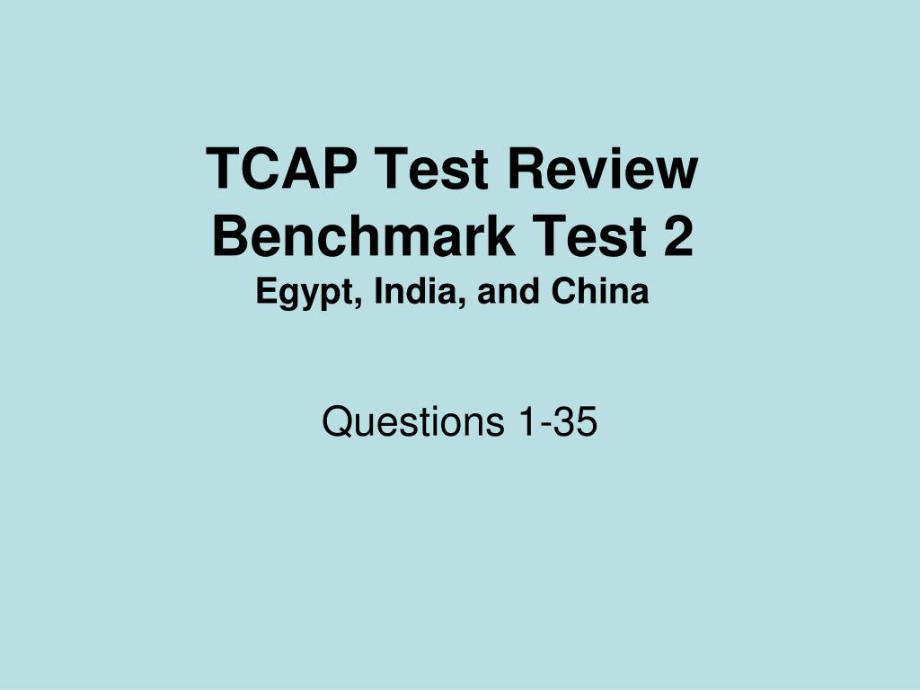 tcap test review benchmark test 2 egypt india and china l.