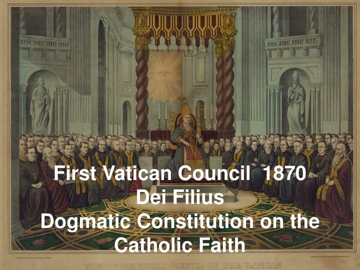 first vatican council 1870 dei filius dogmatic constitution on the catholic faith n.